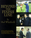 Beyond The Finish Line by Mal Whitfield